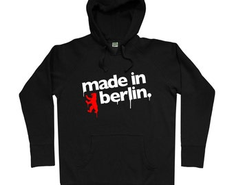 Made in Berlin Hoodie - Men S M L XL 2x 3x - Berlin Hoody, Sweatshirt, Germany, Deutschland, Hergestellt in Berlin - 4 Colors