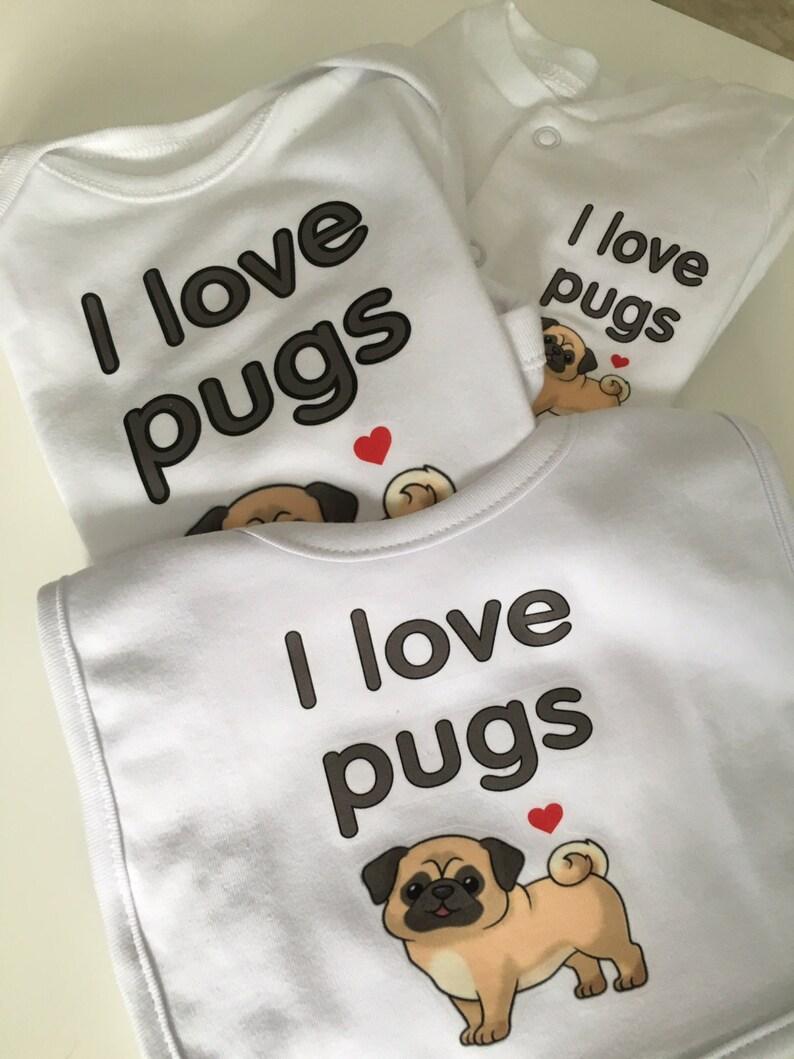 I LOVE PUGS unisex baby clothing choice of vest sleepsuit and bib or sleepsuit vest and bib