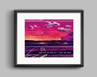 these are the days we'll never see again - Vaporwave Art Print - synthwave, outrun, 80s, retro, glitch, neon, sunset, poster, wall art