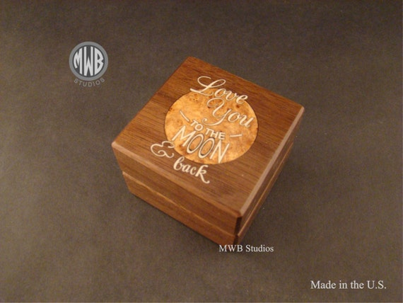 Ring Box, Love You to The Moon and Back Inlaid. Free Engraving and Shipping. RB-68