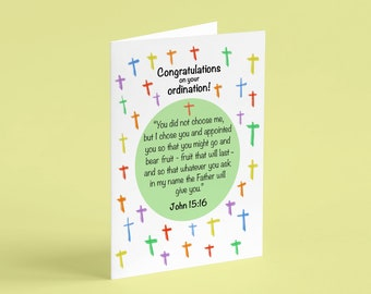 Ordination Card, Congratulations on your Ordination, John 15:16, I chose you and appointed you, Christian Card, Christian Congratulations