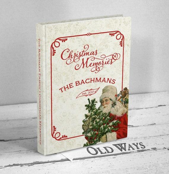 Christmas Memories.Christmas Memories Journal Vintage Santa Claus Family Christmas Memories Keepsake Gift For Newlyweds Personalized Hardcover Book
