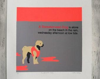 A Sweatervest Dog - original serigraph print