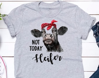 2a325c403 Not Today Heifer Funny Cow Unisex Sport Grey T-Shirt