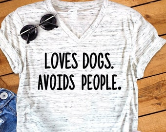 df91a5a0 Loves Dogs Avoids People Funny Bella White Marble Unisex V Neck Dog Lover T- Shirt