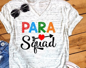 58029675 Para Squad Back To School Paraprofessional Teacher Novelty Graphic Unisex V  Neck Graphic Tee T-Shirt