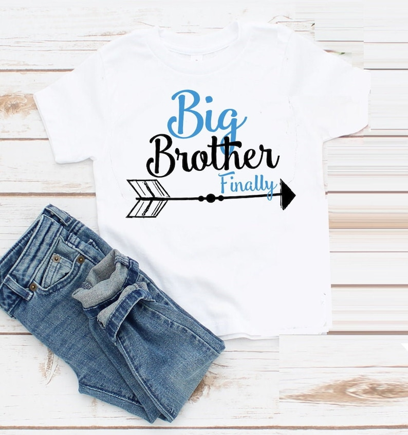 Pregnancy Announcement Big Brother To Be T-shirt New Big Brother Big Brother Finally Arrow