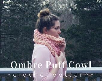 Crochet Pattern Ombre Puff Cowl Downloadable PDF Picture Tutorial