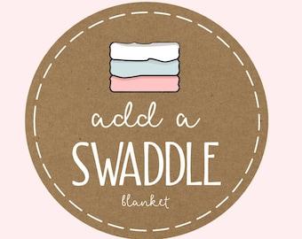 add a matching swaddle