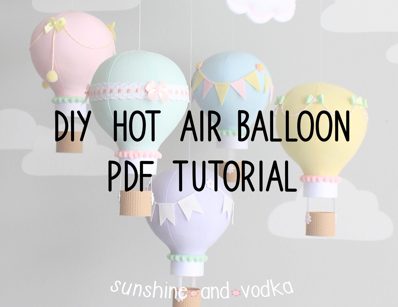 DIY Hot Air Balloon Baby Mobile Nursery Decor Tutorial PDF ...