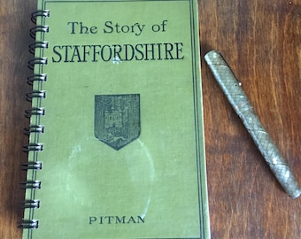 Small vintage book journal- 'The Story of Staffordshire'