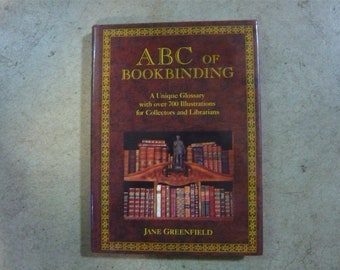 ABC of Bookbinding by Jane  Greenfield