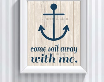 Come Sail Away Printable Wall Art Sailing Decor Word Art Instant Download Nautical Art Nautical Nursery
