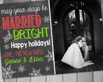 Christmas Photo Card Newlywed Christmas Card Married and Bright Christmas Wedding Thank You Christmas Wedding Christmas Card Holiday Card