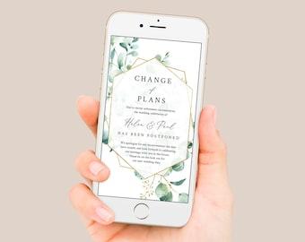 Editable Change of Plans, Eucalyptus Geometric Postponed Wedding Date Template, Digital Text Message Social Media Instant Download, 533-A