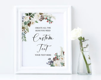 Rustic White Floral Editable Custom Wedding Sign, Winter Unlimited Signs, Printable Wedding Shower Decor, Template, Instant Download, 569-A