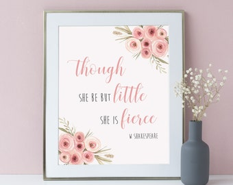 Pink Floral Though She Be But Little She is Fierce Printable Wall Art, Tribal Nursery Art Print, Shakespeare Quote Printable, Download 604-A