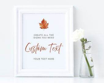 Editable Maple Leaf Custom Wedding Sign, Fall Minimalist Unlimited Signs, Printable Wedding Shower Decor, Template, Instant Download, 567-A
