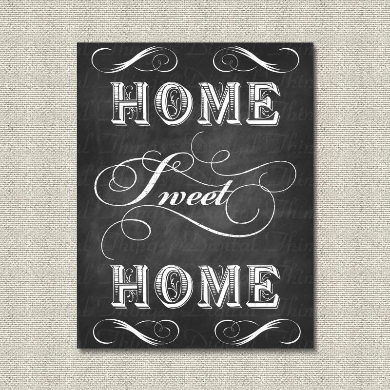 Printable Chalkboard Art Home Sweet Home Typography Wall Decor Etsy