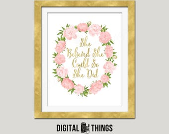Faux Gold Foil Printable She Believed She Could So She Did Inspirational Quote Motivational Typography Print Digital Instant Download DT1986