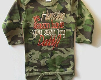 Camouflage Baby Bodysuit with It's Hunting Season have you seen my Daddy? camo baby boy, camo     cowboy outfit, baby shower gift,
