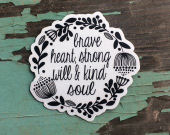 Brave, Strong Kind Decal, laptop sticker, car decal, vinyl decal, vinyl sticker