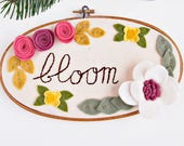 Felt Embroidery Hoop Art. BLOOM Sign. Nursery Wall Decor. 3D Art. Motivational Wall Art. Felt Floral Wall Hanging. Gift for Her