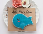 Whale Hair Clip, Felt Hair Accessory, Girls Hair Clip, Hair Clip, Alligator Clip, Gift for Granddaughter