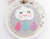 Felt Rain Cloud Felt Hoop Art, Happy Cloud with Rain Drops, Embroidery Hoop Art, Cloud with Happy Face, Nursery Wall Art