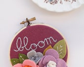 Felt Nursery Decor, Bloom, Quote Wall Art, Felt Flower Art, Hand Embroidery