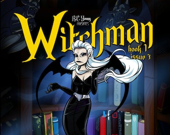 Graphic Novel - Witchman Book 1 Issue 3