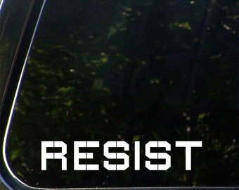 CAR - RESIST - Vinyl Car Decal for Windows or Bumper - YYDC (Size and Color Choices)