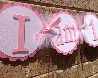 I Am 1 High Chair Banner Party Banner 1st Birthday Pink and White