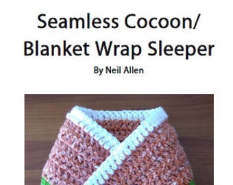 Seamless Cocoon/Blanket Sleeper Pattern