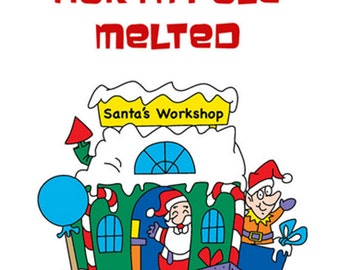 The Year the North Pole Melted eBook