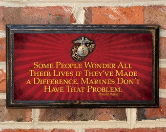 US Marine Corps, A Some People, Make A Difference, Reagan Quote, Wall Art, Sign, Plaque, Gift, Present, EGA, USMC, Semper Fi, Red Antique
