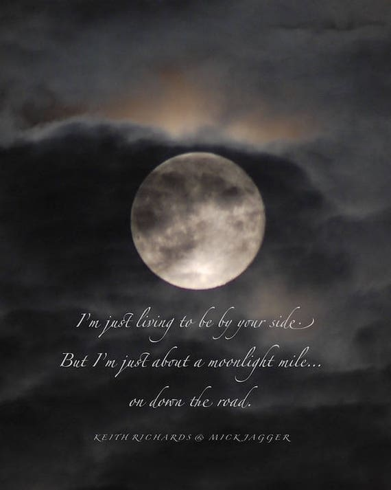 Moonlight Mile Quotation Full Moon In Cloudy Night Sky Moon Etsy