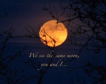 Supermoon photo, we see the same moon, full moon, moon quote, equinox moon, golden moon,