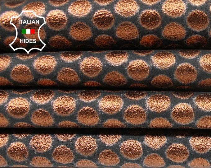 METALLIC COPPER POLKA Dots circles Italian Lambskin Lamb Sheep genuine leather skins hides skin hide 3sqf 0.8mm #A4645