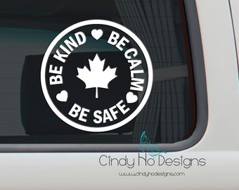 Be Kind. Be Calm. Be Safe. Round Decal Typography Decal