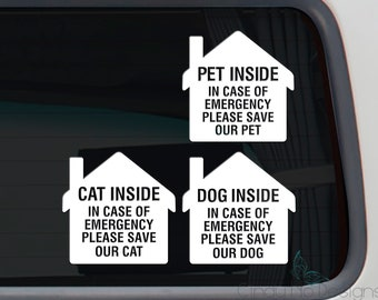 Pet Dog Cat Inside - In Case of Emergency Please Save Our Pet Dog Cat 4 x 4 Inch Typography Decal