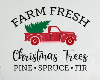 Farm Fresh Christmas Trees Pine Spruce Fir Vinyl Wall Decal Christmas Decor Vintage Red Truck DIY XMas Sign