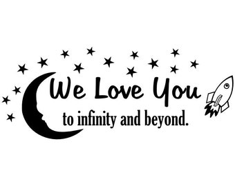 Download I Love You to Infinity and Beyond vinyl wall quote with ...