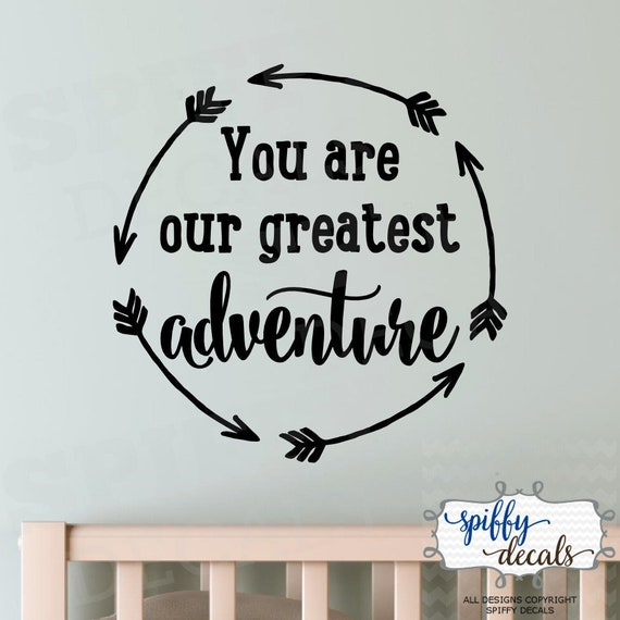 You are our greatest adventure travel Wall art vinyl decal sticker arrows