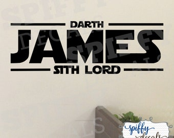 Star Wars Personalized Name Darth Sith Lord Vinyl Wall Decal Decor Sticker Custom Spiffy Decals