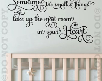 Winnie The Pooh Sometimes The Smallest Things Take Up The Most Room in Your Heart Vinyl Wall Decal Sticker Nursery Baby Child Boy Girl