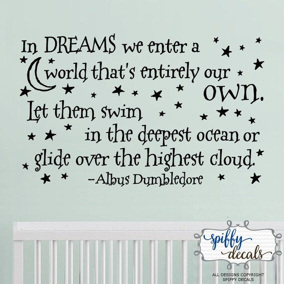 In Dreams We Enter A World Thats Entirely Our Own Wall Etsy
