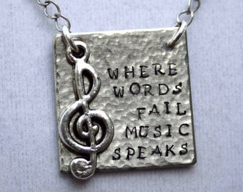 Music Jewelry, Band Jewelry - Where Words Fail Music Speaks Hand Stamped Aluminum Pendant, Music Lover Gift, Music Teacher Gift