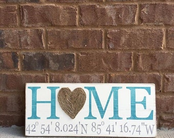 HOME Hand Painted Wood Sign, Featuring Jute Heart and Custom Latitude and Longitude Coordinates your home. Hand painted, Aged and Distressed