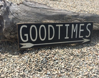 Good Times Hand Painted Wood Sign.  Good times this way sign. Wall Art. Home Decor